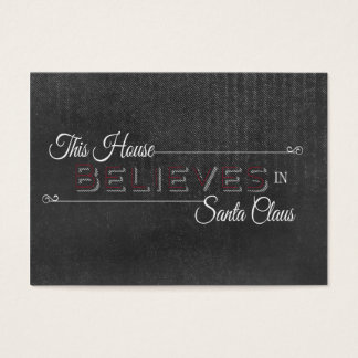 This house believes in Santa Claus Chalkboard Business Card