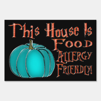 This House Is Food Allergy Friendly-Teal Pumpkin 3 Sign