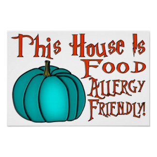 This House Is Food Allergy Friendly-Teal Pumpkin 8 Poster
