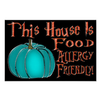This House Is Food Allergy Friendly-Teal Pumpkin 9 Poster