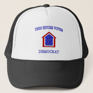 This House Votes Democrat Trucker Hat