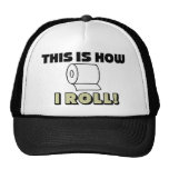 This How I Roll Trucker Hat