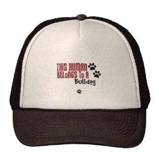 This Human Belongs to a Bulldog Trucker Hat