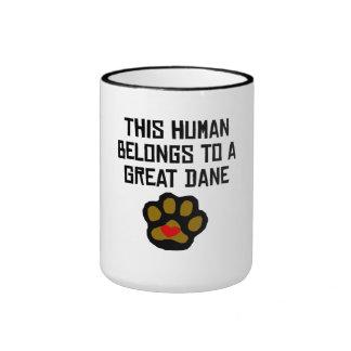 This Human Belongs To A Great Dane Ringer Coffee Mug
