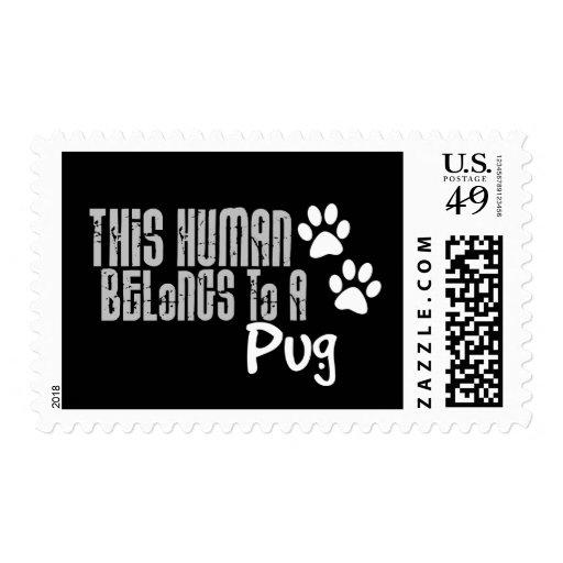 This Human Belongs to a Pug Postage