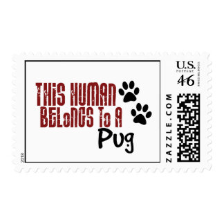This Human Belongs to a Pug Stamp