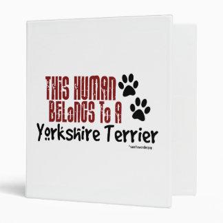 This Human Belongs to a Yorkshire Terrier Binder
