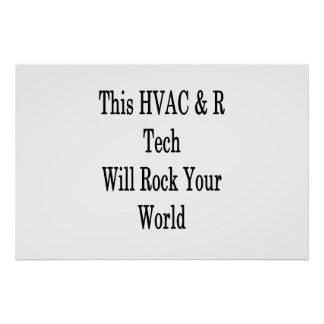 This HVAC R Tech Will Rock Your World Poster