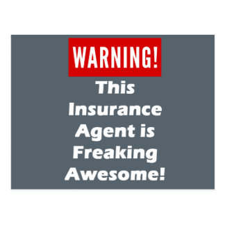 This Insurance Agent is Freaking Awesome! Postcard