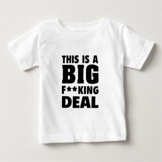 This Is A Big Fucking Deal (Black) Baby T-Shirt