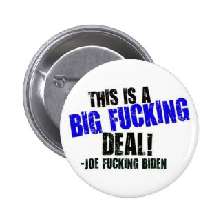 This is a Big Fucking Deal Pinback Button