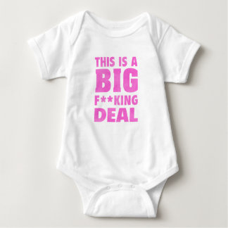 This Is A Big Fucking Deal (Pink) Baby Bodysuit