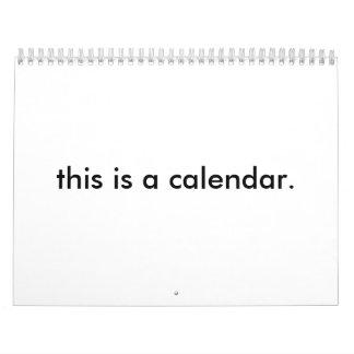 this is a calendar. calendar