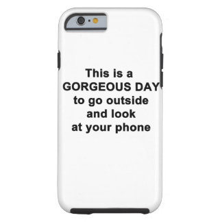 This is a Gorgeous Day Tough iPhone 6 Case