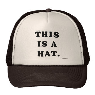 This is a hat.