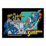 This is a job for�Superman 2 Greeting Card