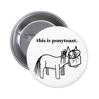 this is a ponytoast button