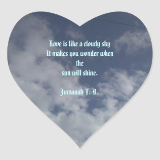 This is a Quote by Me Heart Sticker