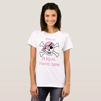 This is a Real Pirate Mom T-Shirt