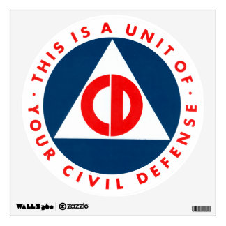 This Is A Unit Of Your CIvil Defense Decal