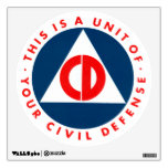 This Is A Unit Of Your CIvil Defense Decal Room Sticker