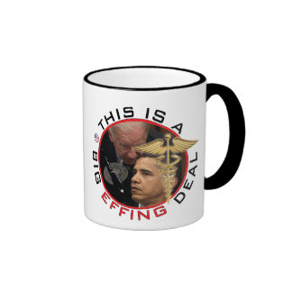 """""""This is abig...F@%#ing...deal!"""", - Jo... Ringer Coffee Mug"""