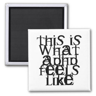 This is ADHD Refrigerator Magnet