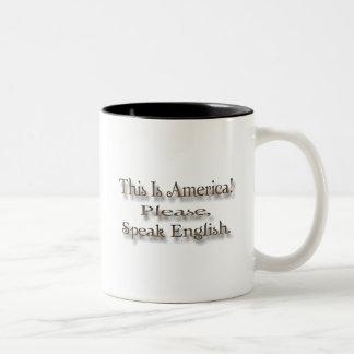 This is America Please Speak English Two-Tone Coffee Mug