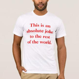 This is an Absolute Joke T-Shirt