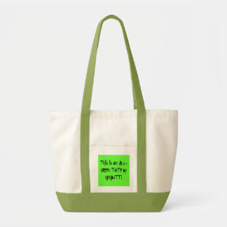 This is an ALL-GREEN TOTE by KICKBUTT! Impulse Tote Bag
