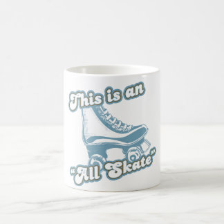 This is an All Skate Coffee Mug