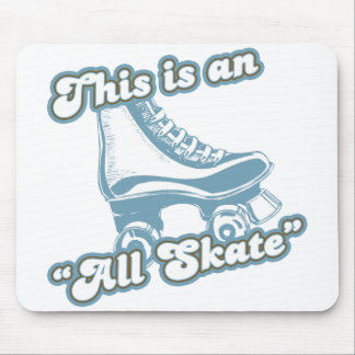 This is an All Skate Mouse Pad