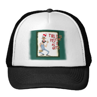 This is as Festive as it Gets Trucker Hat
