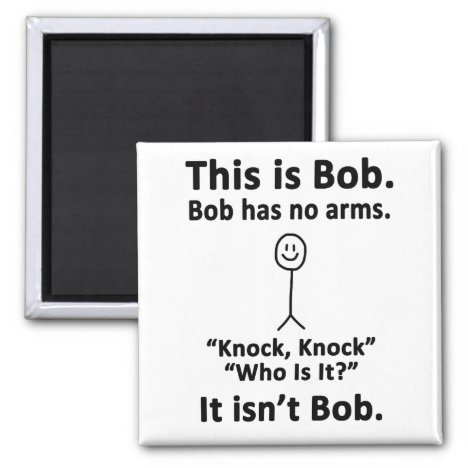 This is Bob Magnet