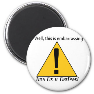 This is Embarrassing 2 Refrigerator Magnet