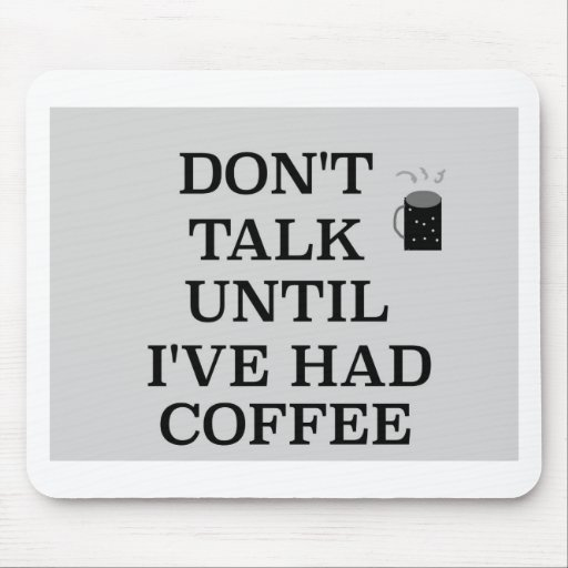 This is for the coffee lover mouse pad