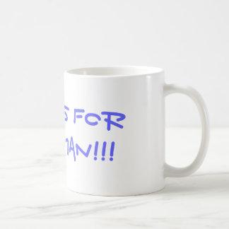 this is for you,man!!! coffee mug