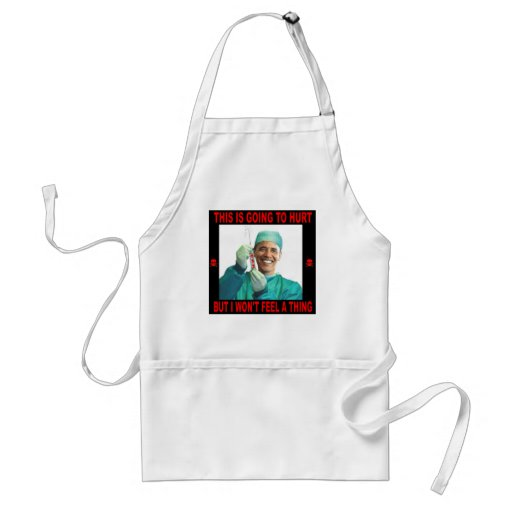 THIS IS GOING TO HURT, YOU NOT ME. APRONS