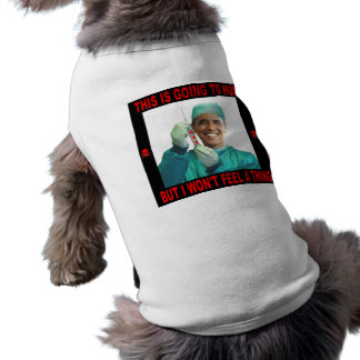THIS IS GOING TO HURT, YOU NOT ME. DOG TSHIRT