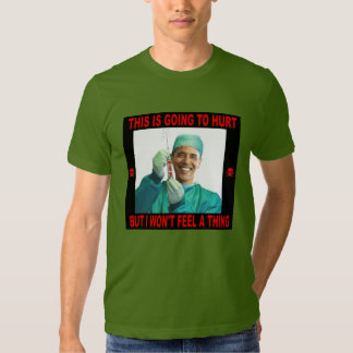 THIS IS GOING TO HURT, YOU NOT ME. TEE SHIRTS