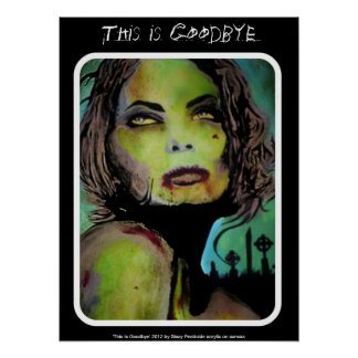 This is Goodbye Zombie Poster