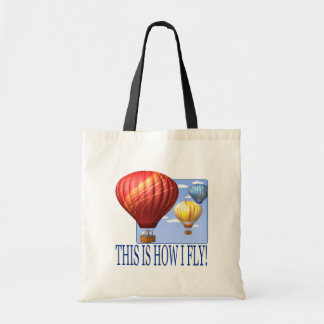 This Is How I Fly 2 Budget Tote Bag