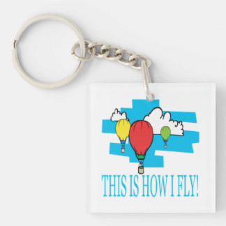 This Is How I Fly Keychain
