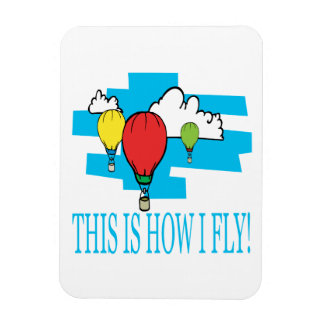 This Is How I Fly Rectangular Photo Magnet