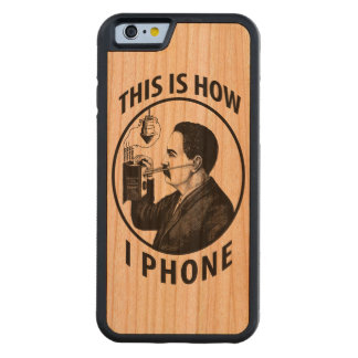 This Is How I  Phone Carved® Cherry iPhone 6 Bumper Case