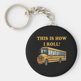 This Is How I Roll 2 Basic Round Button Keychain