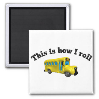 This is how I roll 2 Inch Square Magnet