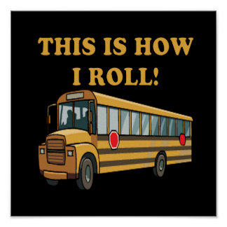 This Is How I Roll 2 Poster
