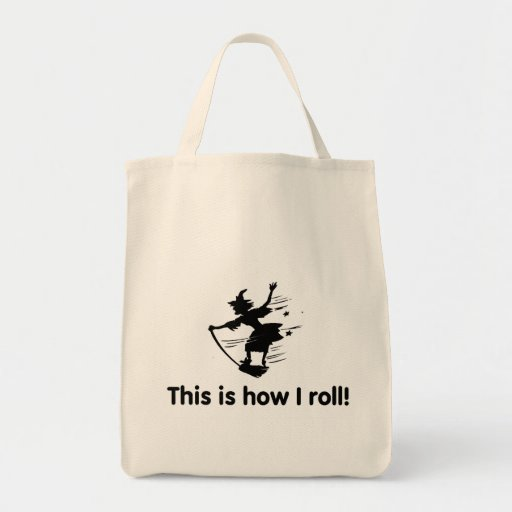 This Is How I Roll 2 Tote Bag