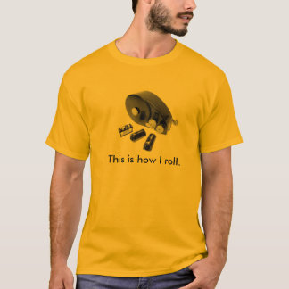 """This is how I roll."" 35mm Film Loader T-Shirt"